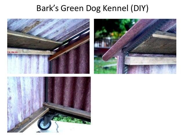 Bark's Green Dog Kennel (DIY)