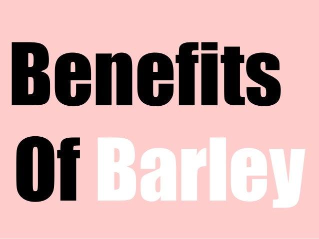 Benefits Of Barley