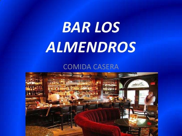 BAR LOS ALMENDROS<br />COMIDA CASERA<br />