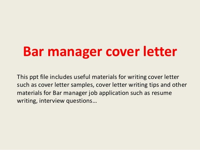 bar manager cover letter this ppt file includes useful materials for writing cover letter such as bar manager cover letter