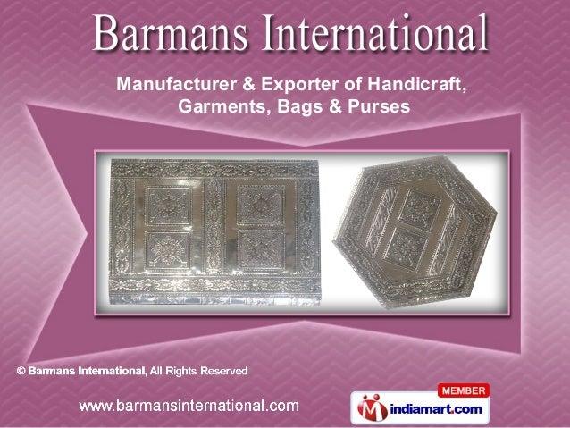 Manufacturer & Exporter of Handicraft,      Garments, Bags & Purses