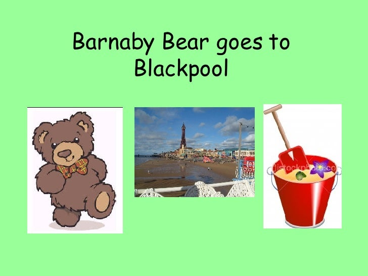 Barnaby Bear goes to Blackpool