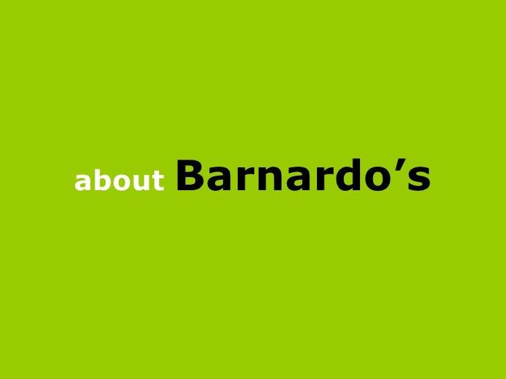 about   Barnardo's
