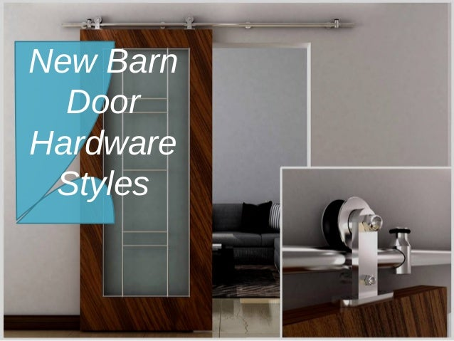 New Barn Door Hardware Styles