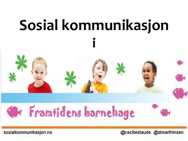 Sosial kommunikasjon i
