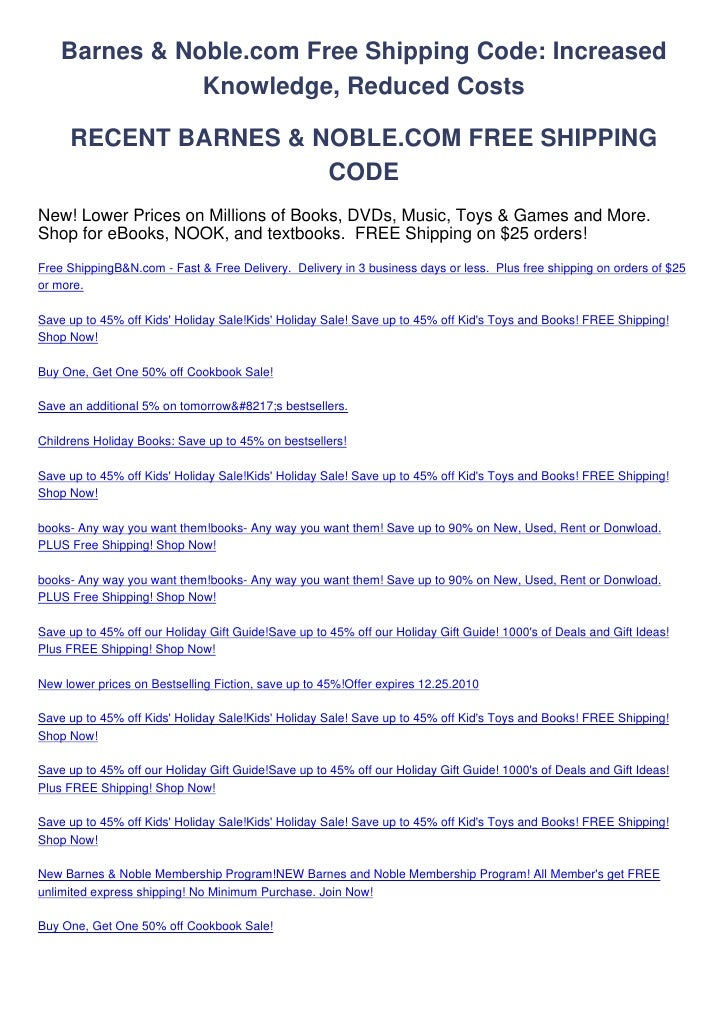 Barnes & Noble.com Free Shipping Code: Increased               Knowledge, Reduced Costs     RECENT BARNES & NOBLE.COM FREE...