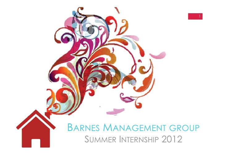 1BARNES MANAGEMENT GROUP   SUMMER INTERNSHIP 2012