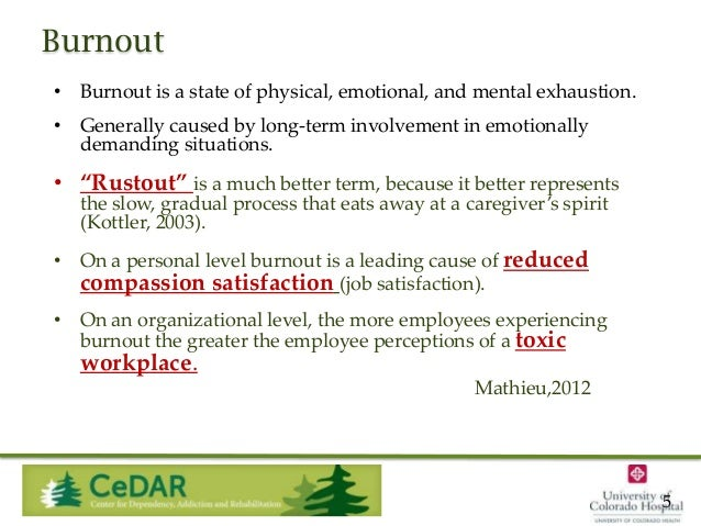 Burnout • Burnout is a state of physical, emotional, and mental exhaustion.  • Generally caused by long-term involvement i...