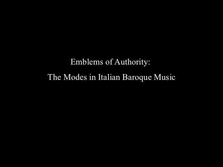 Emblems of Authority:The Modes in Italian Baroque Music