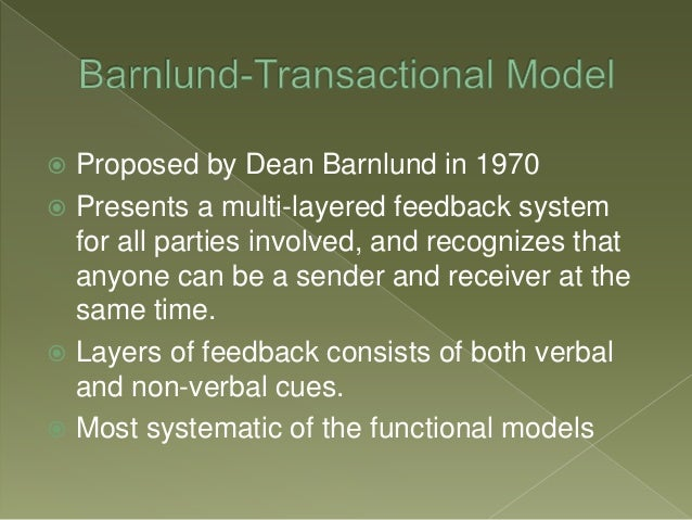 barnlund s transactional model How does the barnlunds transactional model works find answers now no 1 questions & answers place.