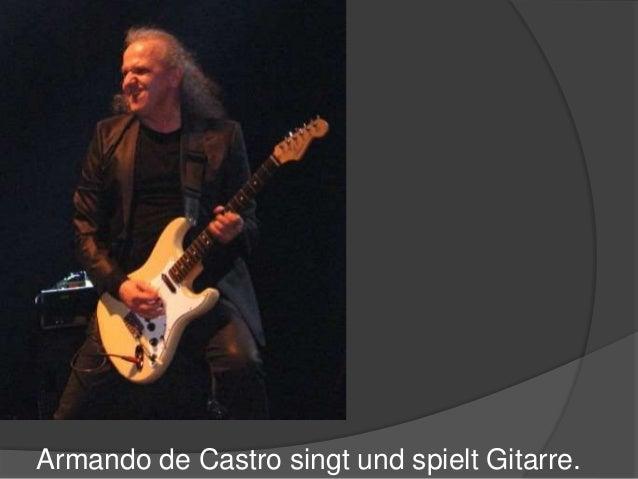 Armando de Castro singt und spielt Gitarre.