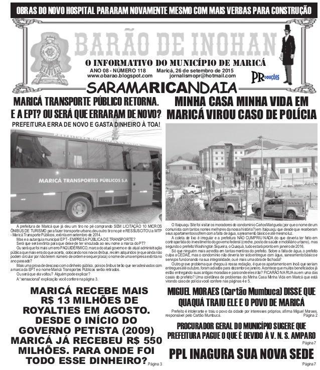 ANO 08 - NÚMERO 118 Maricá, 26 de setembro de 2015 www.obarao.blogspot.com jornalismopr@hotmail.com O INFORMATIVO DO MUNIC...