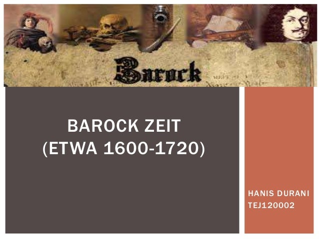 HANIS DURANI TEJ120002 BAROCK ZEIT (ETWA 1600-1720)