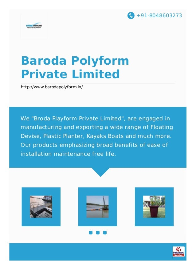 "+91-8048603273 Baroda Polyform Private Limited http://www.barodapolyform.in/ We ""Broda Playform Private Limited"", are enga..."