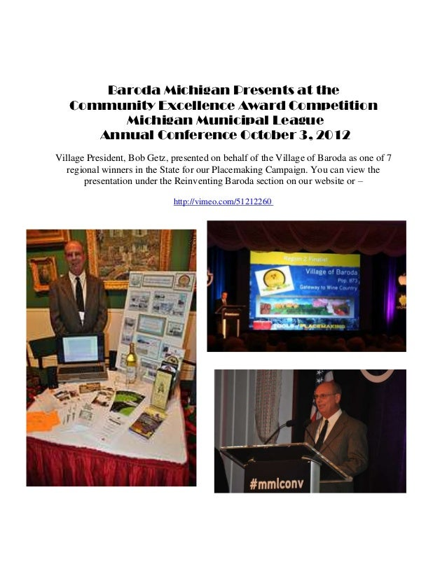 Baroda Michigan Presents at the   Community Excellence Award Competition         Michigan Municipal League      Annual Con...