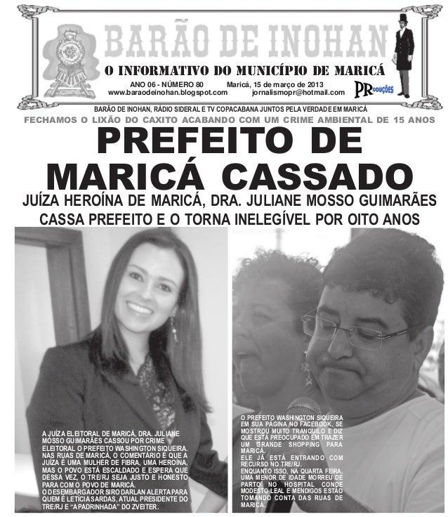 O INFORMATIVO DO MUNICÍPIO DE MARICÁ                           ANO 06 - NÚMERO 80       Maricá, 15 de março de 2013       ...