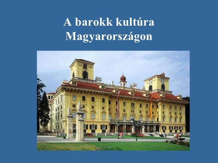 A barokk kultúraMagyarországon
