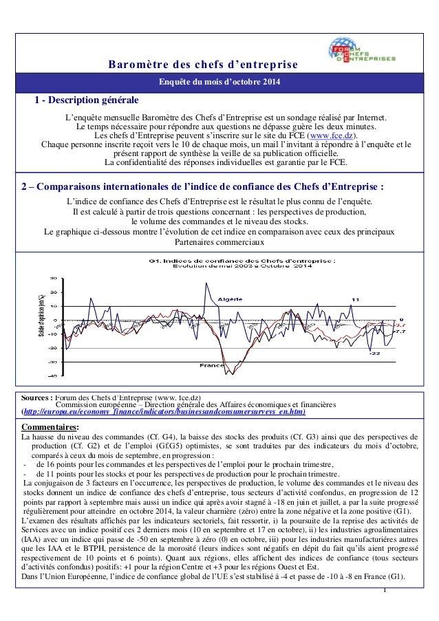 1  Baromètre des chefs d'entreprise  Enquête du mois d'octobre 2014  1 - Description générale  L'enquête mensuelle Baromèt...