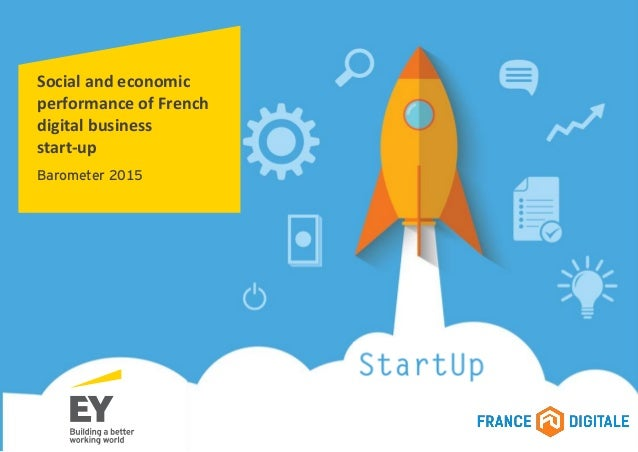 Social and economic performance of French digital business start-up Barometer 2015