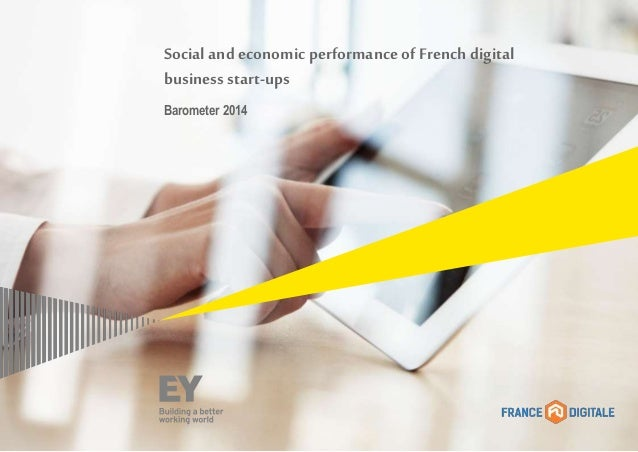 Social and economic performance of Frenchdigital business start-ups Barometer 2014