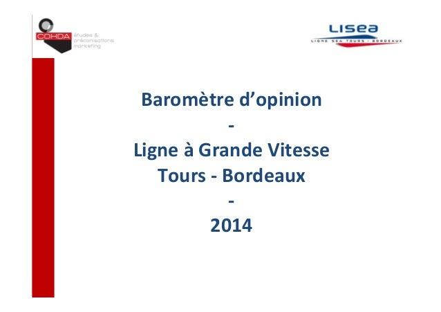 Baromètred'opinion ‐ LigneàGrandeVitesse Tours‐ Bordeaux ‐ 2014