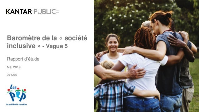 Baromètre de la « société inclusive » - Vague 5 Rapport d'étude Mai 2019 70YJ66