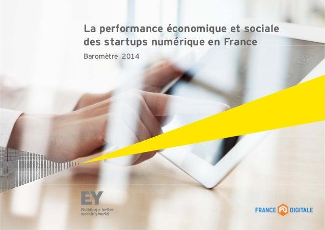 La performance économique et sociale des startups numérique en France Baromètre 2014