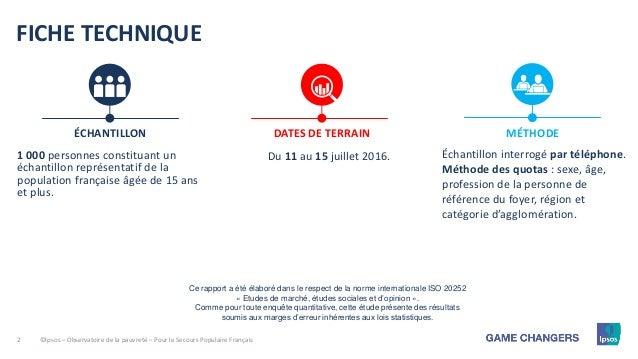 2 FICHE TECHNIQUE 1 000 personnes constituant un échantillon représentatif de la population française âgée de 15 ans et pl...