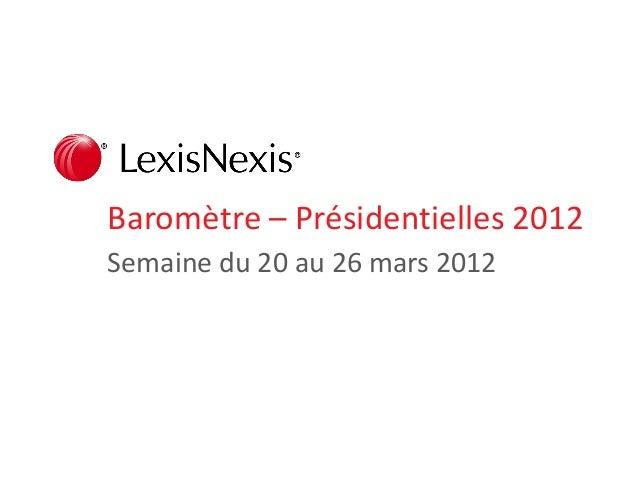Baromètre – Présidentielles 2012 Semaine du 20 au 26 mars 2012