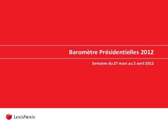 Baromètre Présidentielles 2012 Semaine du 27 mars au 2 avril 2012