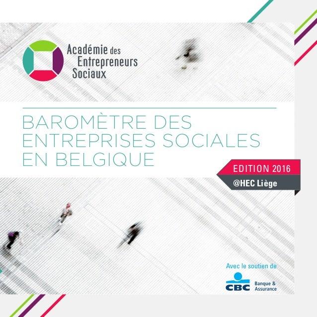 Avec le soutien de BAROMÈTRE DES ENTREPRISES SOCIALES EN BELGIQUE EDITION 2016 @HEC Liège
