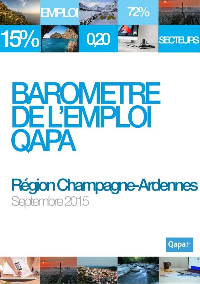 Septembre 2015 - Baromètre de l'emploi en région Champagne-Ardennes par Qapa - Tous droits réservés. 1