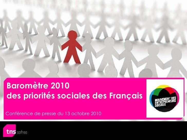 Baromètre 2010  des priorités sociales des Français Conférence de presse du 13 octobre 2010
