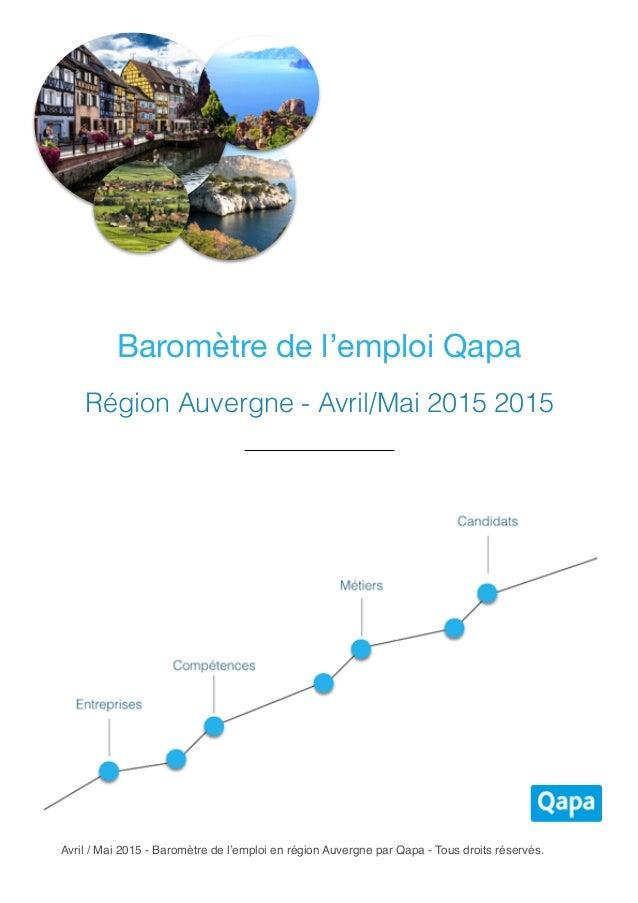 Avril / Mai 2015 - Baromètre de l'emploi en région Auvergne par Qapa - Tous droits réservés. Baromètre de l'emploi Qapa Ré...