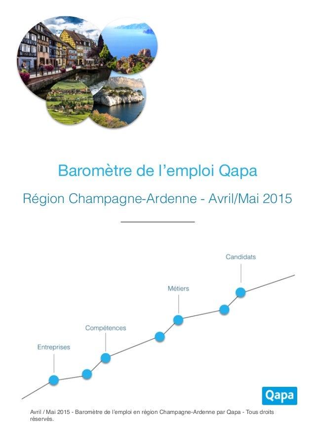 Avril / Mai 2015 - Baromètre de l'emploi en région Champagne-Ardenne par Qapa - Tous droits réservés. Baromètre de l'emplo...