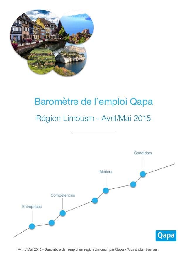 Avril / Mai 2015 - Baromètre de l'emploi en région Limousin par Qapa - Tous droits réservés. Baromètre de l'emploi Qapa Ré...