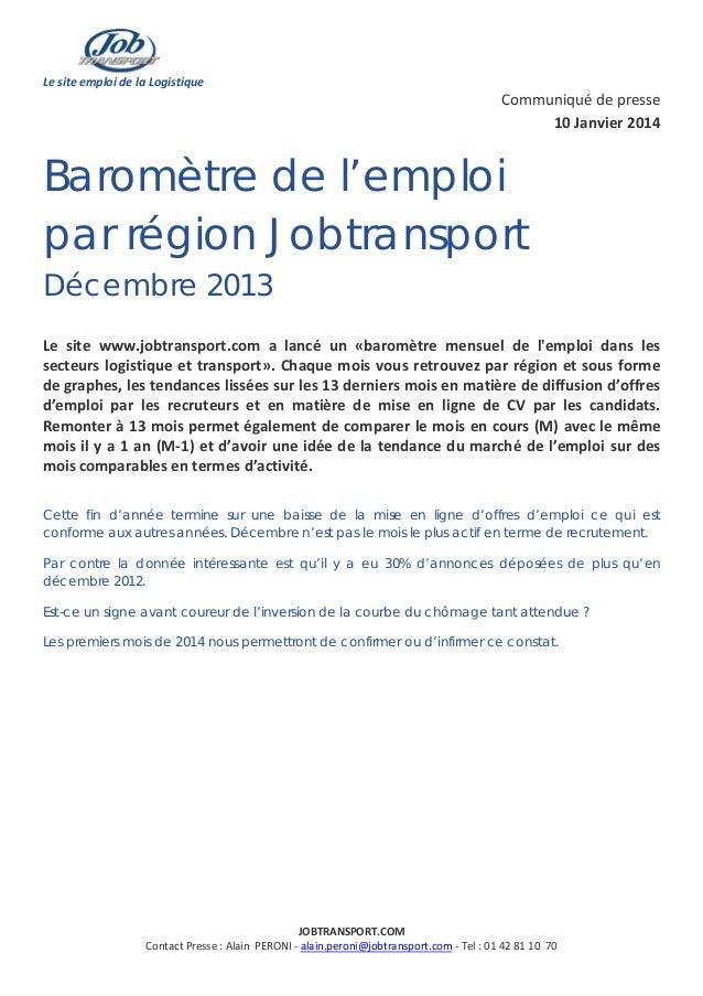 Le site emploi de la Logistique  Communiqué de presse 10 Janvier 2014  Baromètre de l'emploi par région Jobtransport Décem...