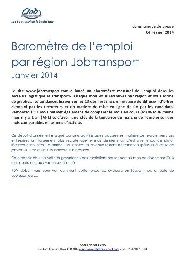 Le site emploi de la Logistique  Communiqué de presse 04 Février 2014  Baromètre de l'emploi par région Jobtransport Janvi...