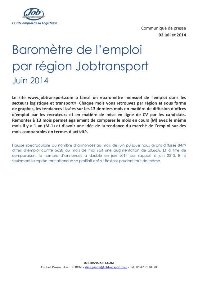 Le site emploi de la Logistique JOBTRANSPORT.COM Contact Presse : Alain PERONI - alain.peroni@jobtransport.com - Tel : 01 ...
