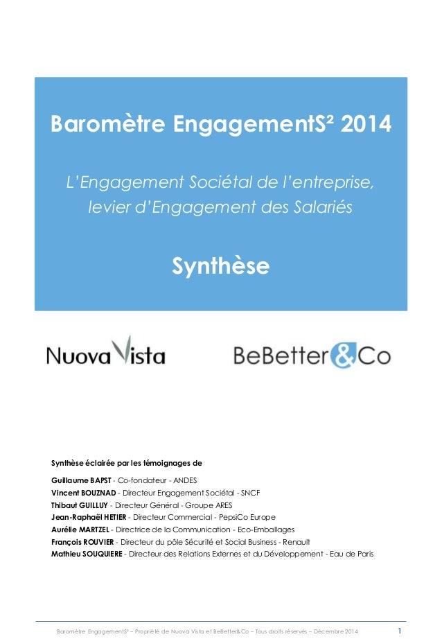 Baromètre EngagementS² – Propriété de Nuova Vista et BeBetter&Co – Tous droits réservés – Décembre 2014 Baromètre Engageme...