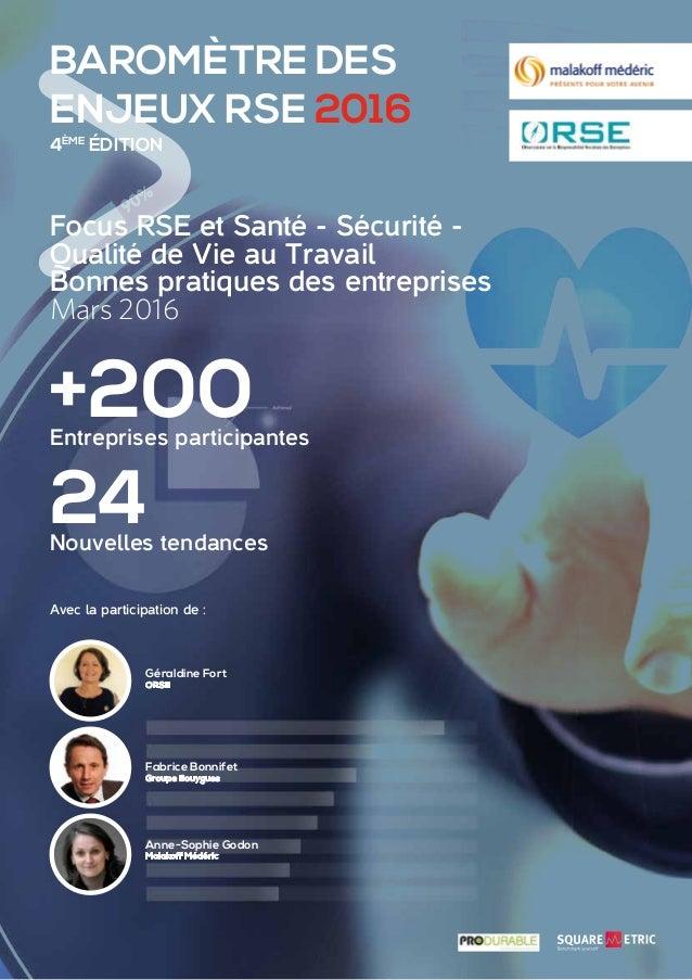 BAROMÈTRE DES ENJEUX RSE 2016 Focus RSE et Santé - Sécurité - Qualité de Vie au Travail Bonnes pratiques des entreprises M...
