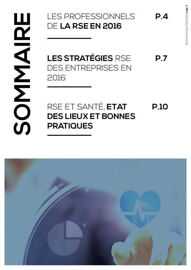 BaromètreEnjeuxRSE2016page.3 LES PROFESSIONNELS DE LA RSE EN 2016 P.4 P.7 P.10 LES STRATÉGIES RSE DES ENTREPRISES EN 2016 ...