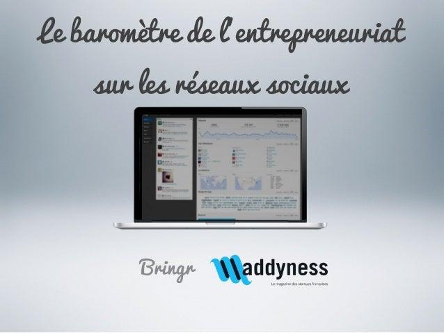Le baromètre de l'entrepreneuriatsur les réseaux sociaux