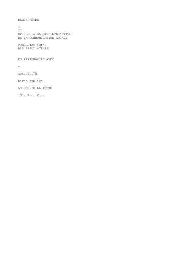 BARO§ §ÈTRE • •• EPICEUM & HARRIS INTERACTIVE DE LA COMMUNICATION LOCALE PRÉSENTAf iOfJ DES RÉSUI:-TATS EN PARTENARIAT AVE...
