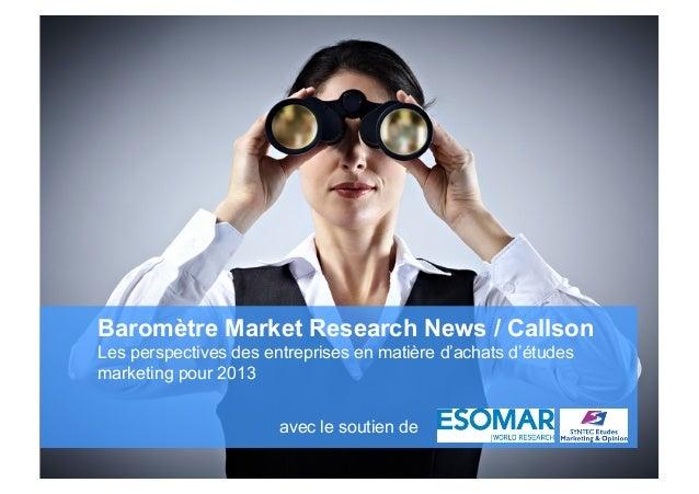 Baromètre Market Research News / Callson                     Les perspectives des entreprises en matière d'achats d'études...