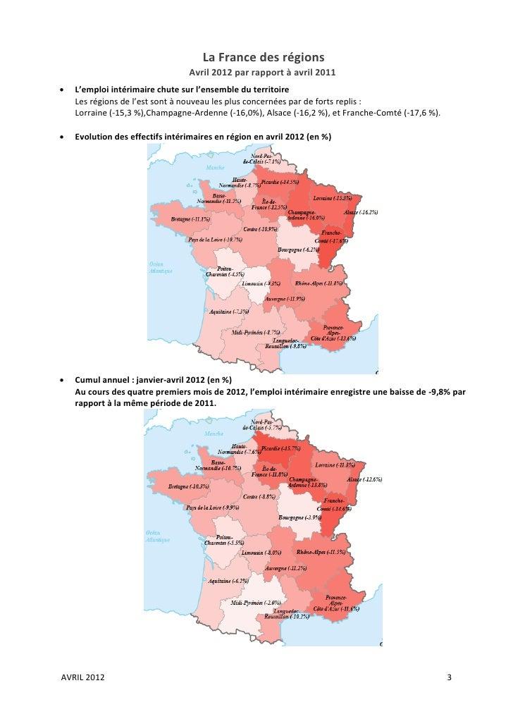 La France des régions                                 Avril 2012 par rapport à avril 2011   L'emploi intérimaire chute su...