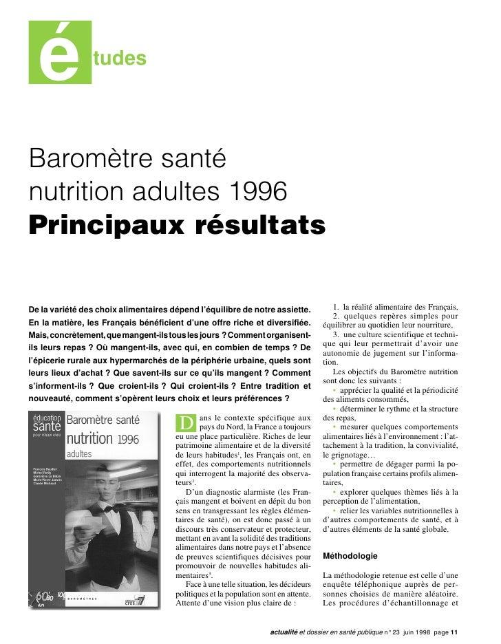 é             tudesBaromètre santénutrition adultes 1996Principaux résultatsDe la variété des choix alimentaires dépend l'...