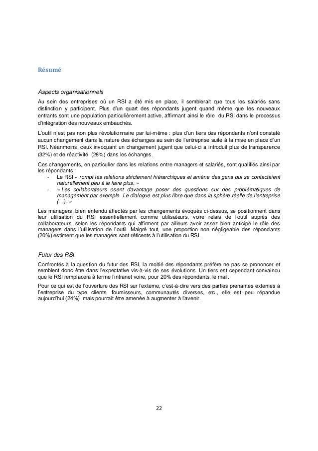 22 Résumé Aspects organisationnels Au sein des entreprises où un RSI a été mis en place, il semblerait que tous les salari...