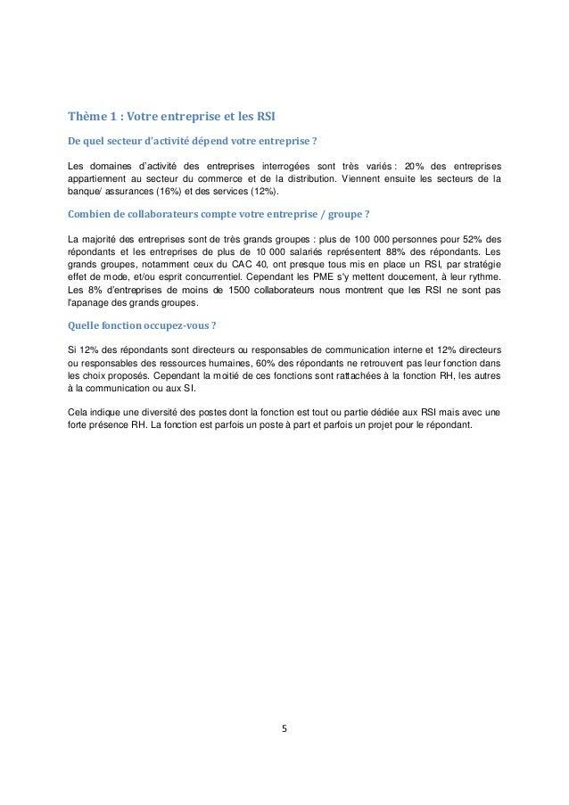 5 Thème 1 : Votre entreprise et les RSI De quel secteur d'activité dépend votre entreprise ? Les domaines d'activité des e...
