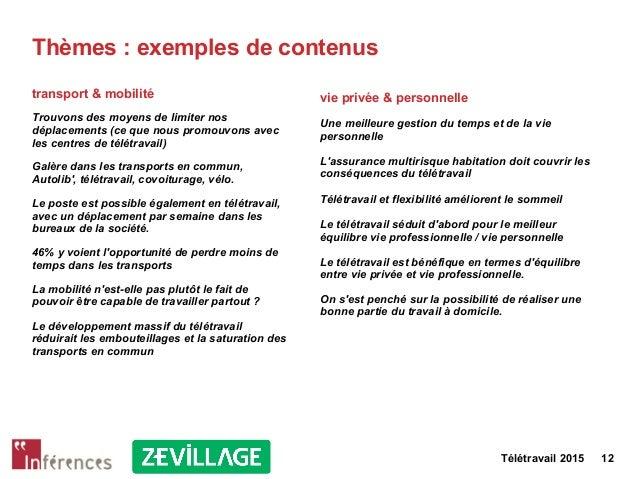 Télétravail 2015 12 Thèmes : exemples de contenus transport & mobilité Trouvons des moyens de limiter nos déplacements (ce...